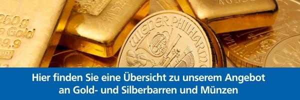Uebersicht Angebot Gold und Silber